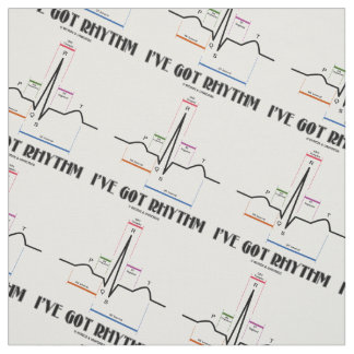 I've Got Rhythm ECG EKG Electrocardiogram Fabric