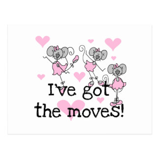 I've Got the Moves Ballerina T-shirts and Gifts Postcard
