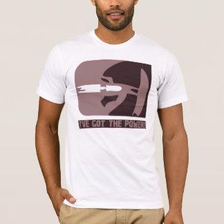 I've Got The Power T-Shirt