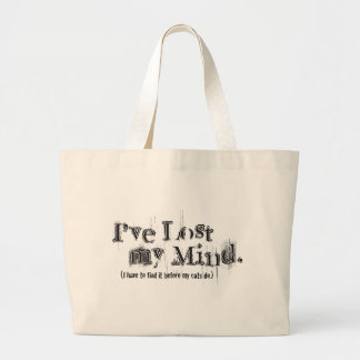 I've Lost My Mind... Canvas Bag