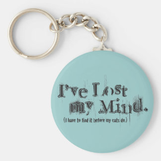 I've Lost My Mind... Basic Round Button Key Ring