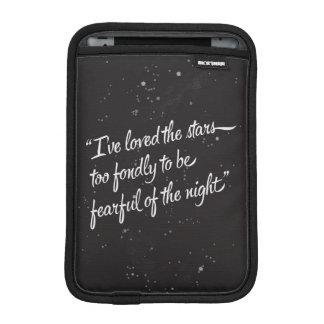 I've Loved The Stars iPad Mini Sleeve