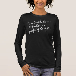 I've Loved The Stars Long Sleeve T-Shirt