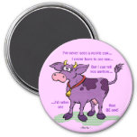 I've Never Seen A Purple Cow 7.5 Cm Round Magnet