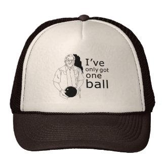 I'VE ONLY GOT ONE BALL T-shirt Trucker Hat
