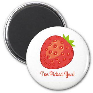 """I've Picked You!"" Strawberry Magnet"