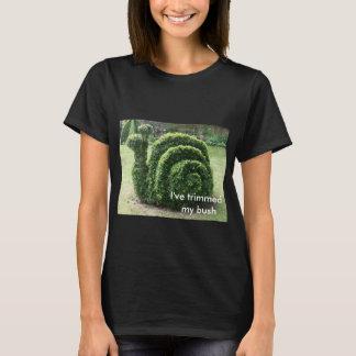 I've trimmed my bush. Topiary snail fun tee shirt.