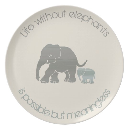 Ivory and Grey Inspirational Funny Elephant Slogan Plate