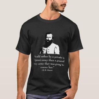 J.E.B. Stuart and Quote T-Shirt