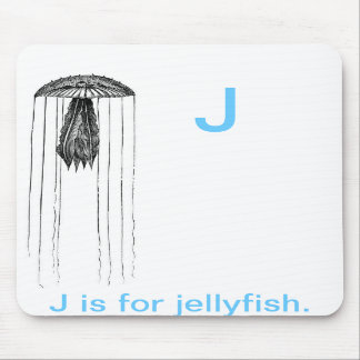 J is for Jelly fish. Mouse Pads