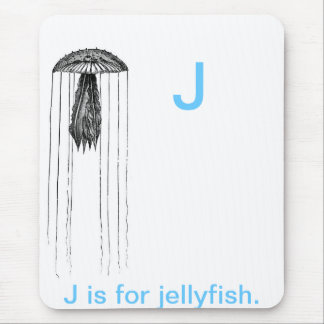 J is for Jelly fish. Mouse Pad
