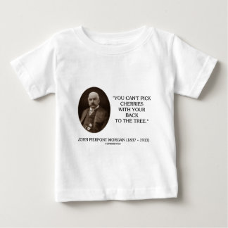 J.P. Morgan You Can't Pick Cherries Back To Tree T-shirts