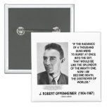 J Robert Oppenheimer Now I Am Become Death Quote Badges