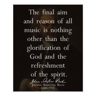 J.S. Bach Quote on Music Poster