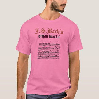 J.S.Bach's organ works version 2 T-Shirt
