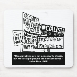 J.S. Mill on Conservatism Mouse Pad