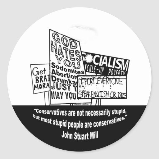 J.S. Mill on Conservatism Round Stickers