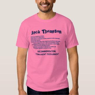 J. Thompson: Permanent Disbarment Tee Shirts