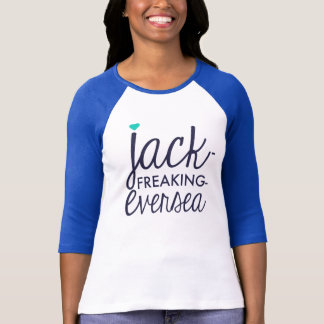 Jack Freaking Eversea T-Shirt
