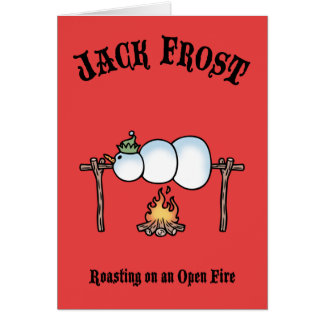Jack Frost Roasting Greeting Card