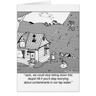 Jack & Jill Worry About Water Contanimants Card