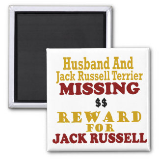 Jack Russell Terrier & Husband Missing Reward For Square Magnet
