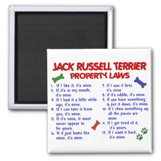 JACK RUSSELL TERRIER Property Laws 2 Magnet