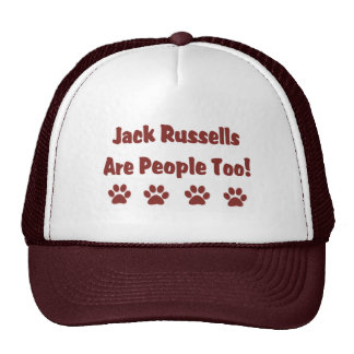 Jack Russells Are People Too Hat