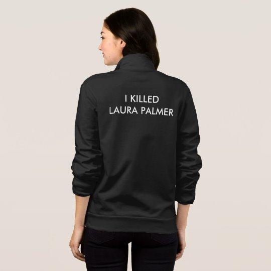 Jacket Twin Peaks- I Killed Laura Palmer