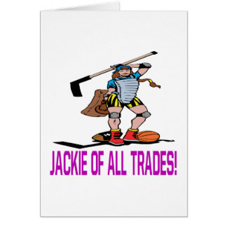 Jackie Of All Trades Greeting Card