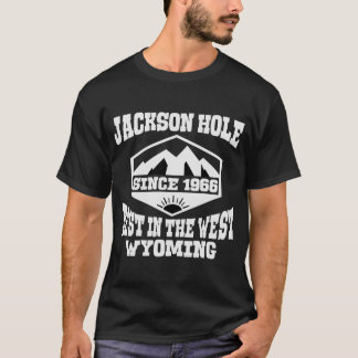JACKSON HOLE BEST IN THE WEST WYOMING SINCE 1966 T-Shirt