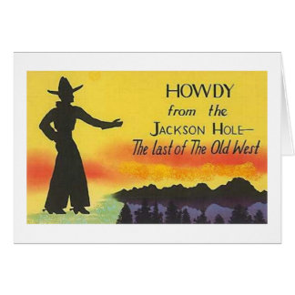 Jackson Hole Wyoming Cowboy Card