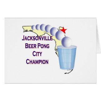 Jacksonville Beer Pong Champion Greeting Card