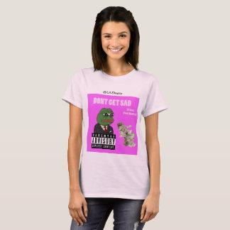 "Jacob Hillyard "" DONT GET SAD"" Women's T-Shirt"