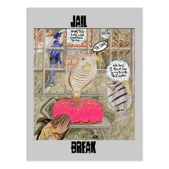 Jail Break Postcard