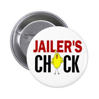 JAILER'S CHICK 6 CM ROUND BADGE