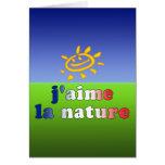 J'aime La Nature I Love Nature in French