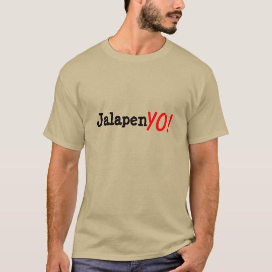 JalapenYO! T-Shirt