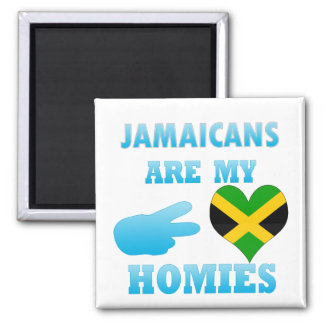 Jamaicans are my Homies Magnets