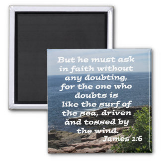 James 1:6 square magnet
