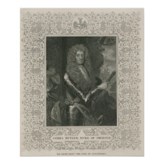 James Butler, 12th Earl and 1st Duke of Poster