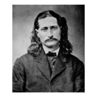 "JAMES BUTLER ""WILD BILL"" HICKOK POSTER"