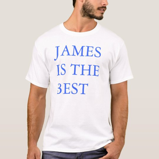 James is the Best T-Shirt