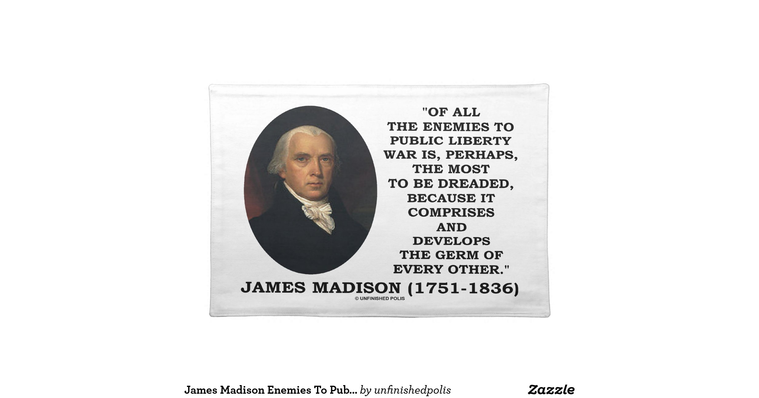 James madison enemies to public liberty war quote for James madison pets