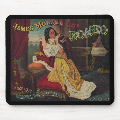 James Moran & Co's Romeo Chewing Tobacco Mouse Pads