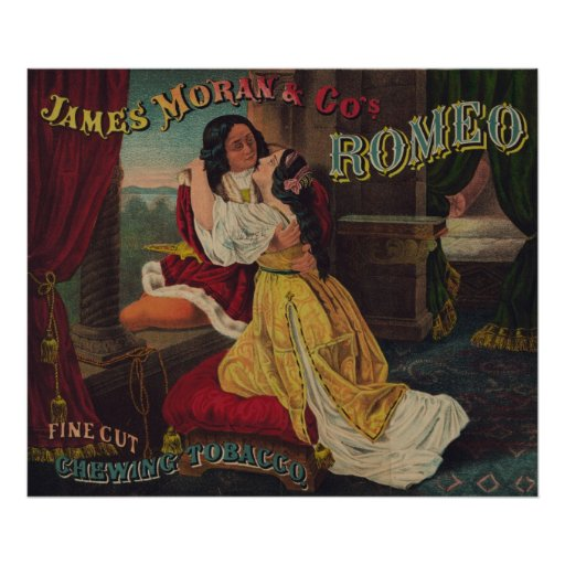James Moran & Co's Romeo Chewing Tobacco Poster