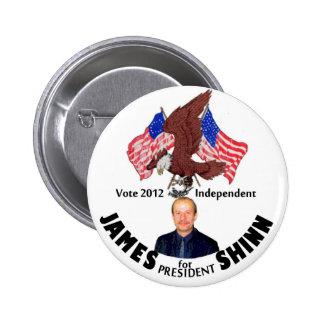 James Shinn 2012 for President 6 Cm Round Badge