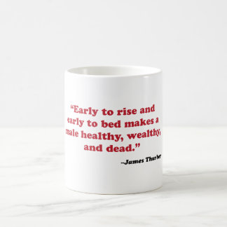 James Thurber - early to rise Coffee Mug