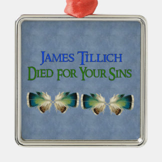 James Tillich Died For Your Sins Silver-Colored Square Decoration