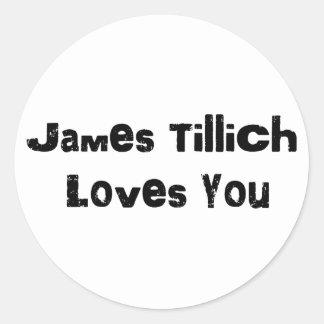 James Tillich Loves You Round Sticker